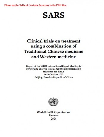 2002~2003년 사스 사태 때 중의학과 서구의학을 조합한 치료가 효과적이었다는 내용을 담은 세계보건기구의 보고서 표지. 194쪽에 이르는 보고서는 사이트에서 다운받을 수 있다. - WHO 제공