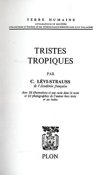 Figure 2 클로드 레비스트로스 (1955). 그의 대표 저작 <슬픈 열대>는 소위 원시인의 심성과 문화, 사회가 소위 문명인의 그것과 별 다를 바가 없는 동일한 구조 체계에 의해서 만들어진다는 사실을 잘 보여주고 있다. -위키미디어