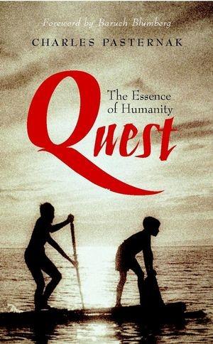 저명한 생의학자 찰스 파스테르나크는 인간성의 본질이 바로 퀘스트, 즉 새로운 곳을 찾아 탐색해가는 성향이라고 하였다. - wiley 제공