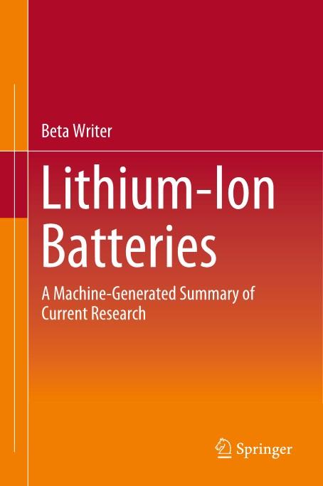 스프링거 네이처는 8일 AI가 작성한 ′리튬이온 배터리′라는 책을 출간하고 이 책이 세계 최초로 인공지능이 쓴 과학 출판물이라고 밝혔다. 스프링거 네이처 제공