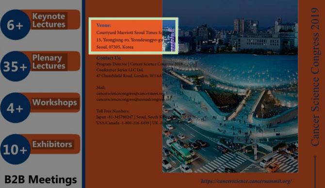 4월 29일부터 30일까지 서울에서 개최하는 것으로 소개된 ′33회 글로벌 익스퍼트 미팅 온 캔서 사이언스 & 테라피′의 홍보 자료를 보면 개최지가 서울 영등포구 코트야드 메리어트 서울 타임스퀘어 호텔로 되어 있다. 이 또한 도용이다. 컨퍼런스 시리즈 제공