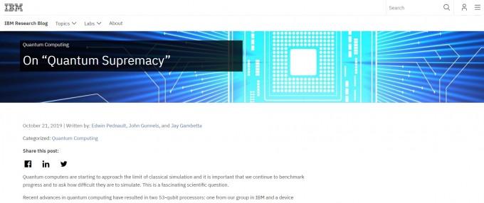 구글이 기존 슈퍼컴퓨터의 잠재성을 고려하지 않고 양자우월성 달성을 주장했다고 밝히고 나선 IBM 연구소 블로그의 글이다. 최고의 양자컴퓨터 이론가 등이 참여해 집필했다. IBM연구소 블로그 캡쳐