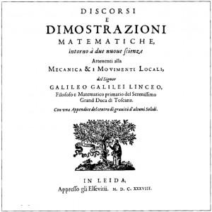 새로운 두 과학에 대한 논의와 수학적 논증(Discorsi e Dimostrazioni Matematiche Intorno a Due Nuove Scienze, 1638년). 갈릴레오 갈릴레이가 저술한 책으로 최초 근대적 과학 교과서로 평가받고 있다. 위키미디어 제공