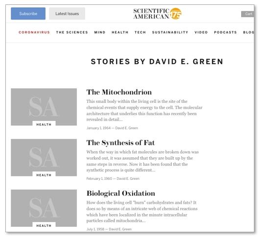 그린은 생화학자로서의 작업을 충실히 대중에게 전달하는데도 인색하지 않았다. 사이언티픽 아메리칸엔 여전히 그의 글들이 남아 있다.