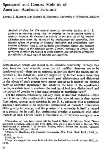 하겐스와 핵스트롬의 1967년 논문은 이미 20세기 중반 미국에서 과학자사회의 계층화와 불평등이 진행되고 있었음을 알려준다.